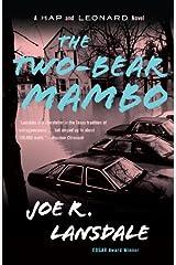 The Two-Bear Mambo: A Hap and Leonard Novel (3) (Hap and Leonard Series) Kindle Edition