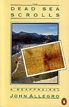 The Dead Sea Scrolls: A Reappraisal (Penguin History)
