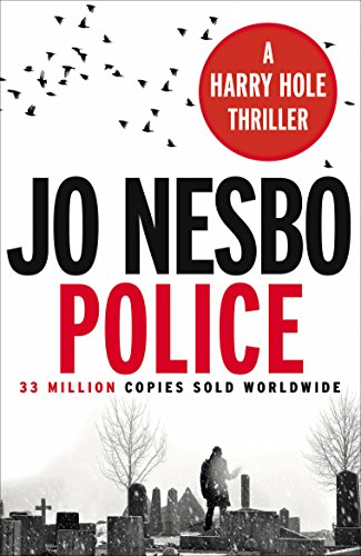 Police: The tenth book in the Harry Hole series from the phenomenal Sunday Times bestselling author of The Kingdom (English Edition)