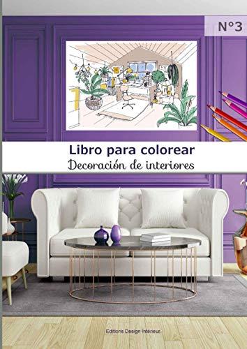 Libro para colorear Decoración de interiores N°3: 40 páginas para colorear de...