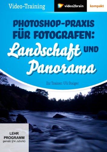 Photoshop-Praxis für Fotografen : Landschaft & Panorama [import allemand]