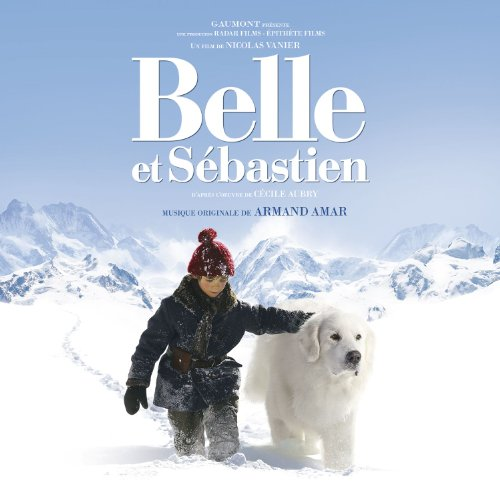 Belle et Sébastien (Original Motion Picture Soundtrack)