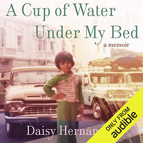 A Cup of Water Under My Bed audiobook cover art