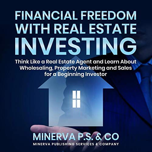 Financial Freedom with Real Estate Investing audiobook cover art
