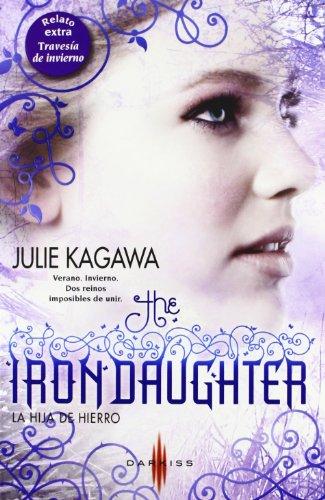 The Iron daughter - La hija de hierro; Travesía de invierno (DARKISS)