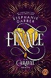 finale: ein caraval-roman: 3