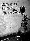 Druck auf leinwand Banksy Graffiti - Bild 40x30cm Dream Big ! Bild fertig auf Keilrahmen ! Pop Art Gemälde Kunstdrucke, Wandbilder, Bilder zur De