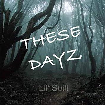 These Dayz