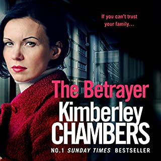 The Betrayer                   By:                                                                                                                                 Kimberley Chambers                               Narrated by:                                                                                                                                 Annie Aldington                      Length: 12 hrs and 17 mins     3 ratings     Overall 5.0