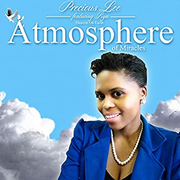 Atmosphere of Miracles (Heaven on Earth)