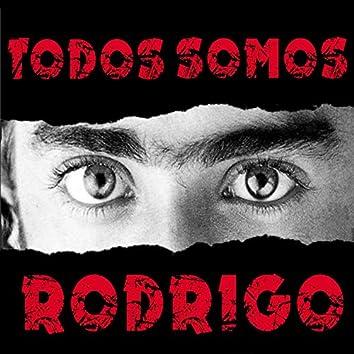 Todos Somos Rodrigo (Remasterizado)