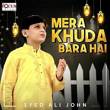 Mera Khuda Bara Hai - Single