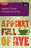 Pocket Full of Rye: B2+ Level 5 (Collins Agatha Christie ELT Readers)
