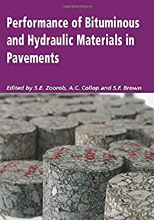Performance of Bituminous and Hydraulic Materials in Pavements: Proceedings of the Fourth European Symposium, Bitmat4, Not...
