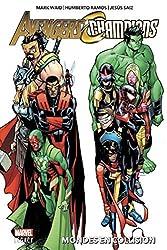 Avengers/Champions - Mondes en collision de Mark Waid