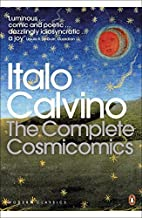 The Complete Cosmicomics (Penguin Translated Texts) by Calvino, Italo (2010) Paperback