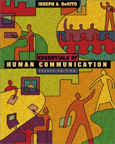 Essentials of Human Communication (Book Alone)