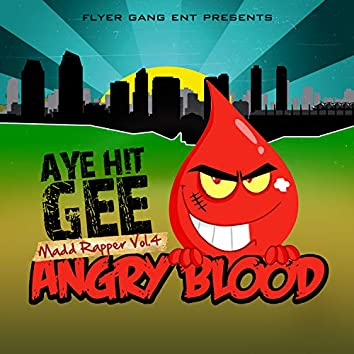 Madd Rapper 4 Angry Blood