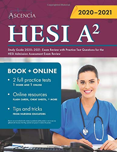 Download HESI A2 Study Guide 2020-2021: Exam Review With Practice Test Questions For The HESI Admission Assessment Exam Review 