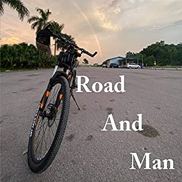 Road and Man