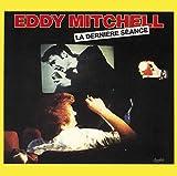 La Dernière Séance von Eddy Mitchell
