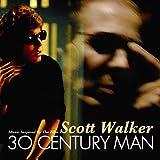 Scott Walker: 30 Century Man by Various Artists (2009-05-05)