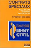 Droit civil - Contrats spéciaux. 14ème édition 2001-2002