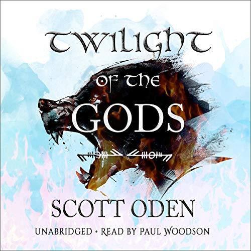 Twilight of the Gods: A Novel Audiobook By Scott Oden cover art