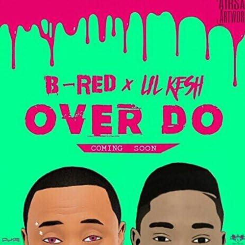 B-Red x Lil Kesh