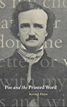 Poe and the Printed Word (Cambridge Studies in American Literature and Culture Book 124)
