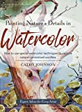 Painting Nature's Details in Watercolor