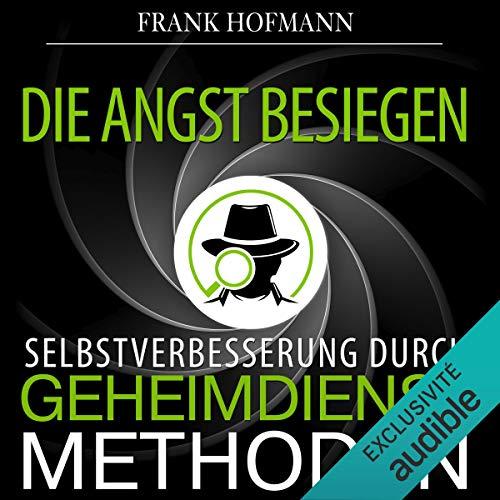 Die Angst besiegen audiobook cover art