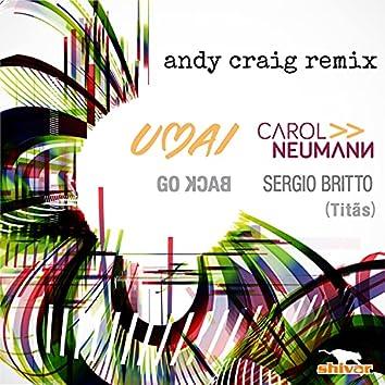 Go Back (Andy Craig Remix)