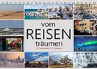 vom Reisen traeumen (Tischkalender 2022 DIN A5 quer): Reiseziele zum Traeumen und Planen. (Monatskalender, 14 Seiten )