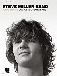 Steve Miller Band: Young Hearts Complete Greatest Hits
