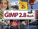 Das GIMP 2.8-Buch von Kay Richter (1. November 2012) Taschenbuch -