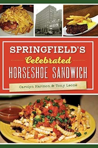 Springfield's Celebrated Horseshoe Sandwich (American Palate)