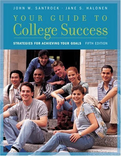 Your Guide to College Success: Strategies for Achieving Your Goals (Available Titles CengageNOW)