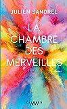 La Chambre des merveilles - Calmann-Lévy - 07/03/2018