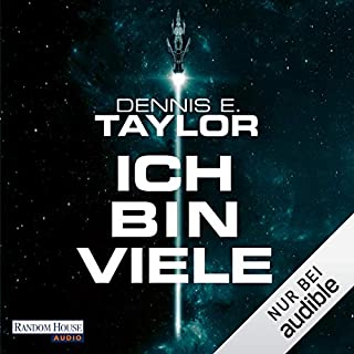 Ich bin viele     Bobiverse 1              By:                                                                                                                                 Dennis E. Taylor                               Narrated by:                                                                                                                                 Simon Jäger                      Length: 11 hrs and 14 mins     8 ratings     Overall 4.8