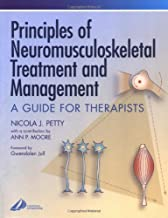 Principles of Neuromusculoskeletal Treatment and Management: A Guide for Therapists (Physiotherapy Essentials)