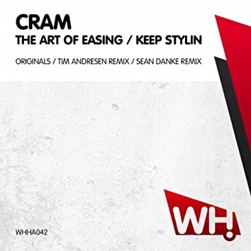 The Art of Easing / Keep Stylin
