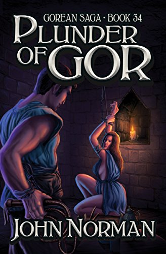 Plunder of Gor (Gorean Saga Book 34) by [John Norman]