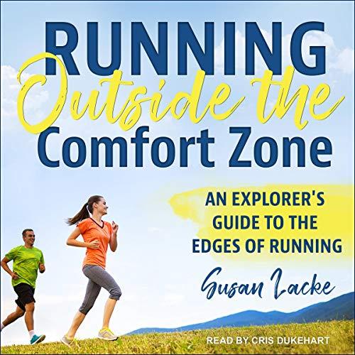 Running Outside the Comfort Zone audiobook cover art