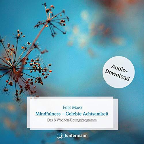 Mindfulness - Gelebte Achtsamkeit Titelbild
