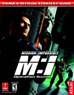 Mission Impossible 2 - Prima's Official Strategy Guide de Prima Temp Authors