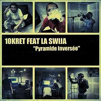 Pyramide inversée (feat. La Swija)