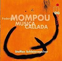 Musica Callada by STEFFEN SCHLEIERMACHER (2013-03-12)