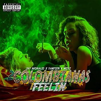2 Colombianas 1 Feelin (feat. Yanfier & Miyi)