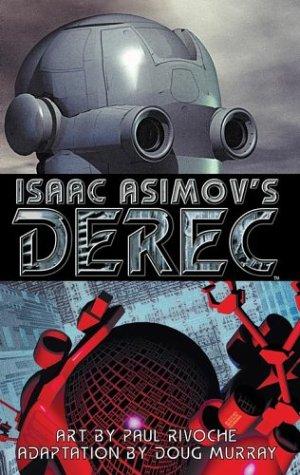 Isaac Asimov's Derec: The Robot City Manga Volume 1